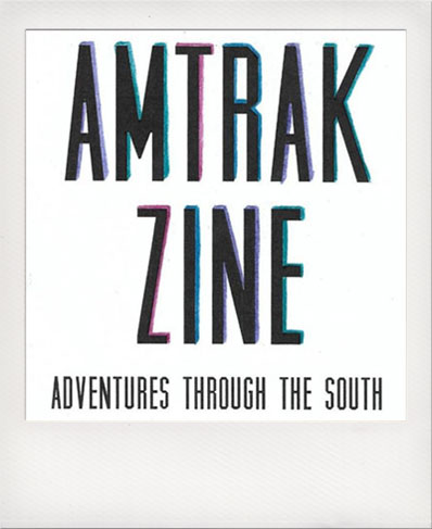 Amtrack Zine
